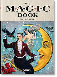 Книга The Magic Book. Автор - Mike Caveney, Jim Steinmeyer (Taschen) (English)
