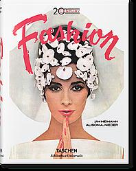 Книга 20th-Century Fashion. 100 Years of Apparel Ads. Автор - Alison A. (Taschen)