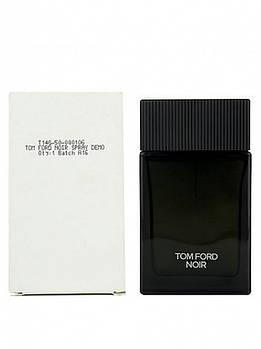 Tom Ford Noir edp 100ml Tester Оригинал