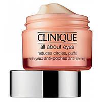 Крем для уменьшения темных кругов под глазами: Clinique All About Eyes 15ml
