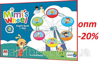 Английский язык / Mimi's Wheel / Pupil's Book with Navio App. Учебник, 3 / Macmillan
