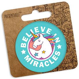Круглый значок 56 мм Единорог Believe in miracles