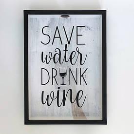 Скарбничка для винних пробок Save water drink wine