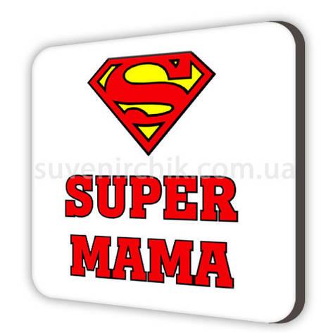 Магніт сувенірний Super мама, фото 2