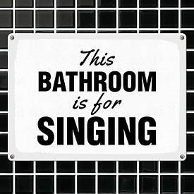 Металева табличка bathroom This is for singing
