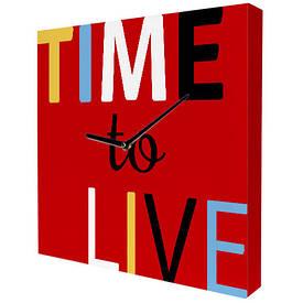 Часы настенные квадратные Time to live