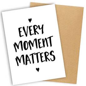 Открытка с конвертом Every moment matters