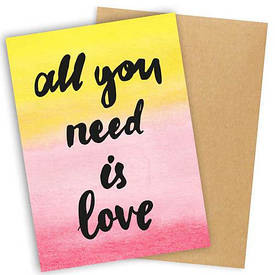 Открытка с конвертом All you need is love