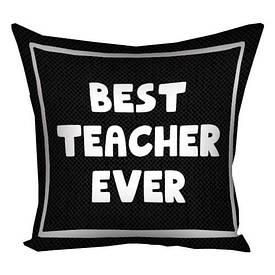Наволочка на подушку 50х50 см Best ever teacher