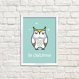 Постер в рамці A4 Be OWL some