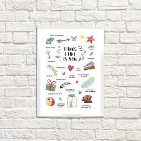 Постер в рамці A4 Things I like in you