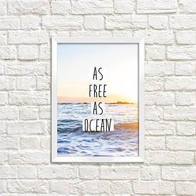 Постер в рамці A4 As free as ocean
