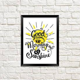 Постер в рамці A5 Good morning