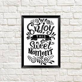 Постер в рамці A5 Enjoy this sweet moment