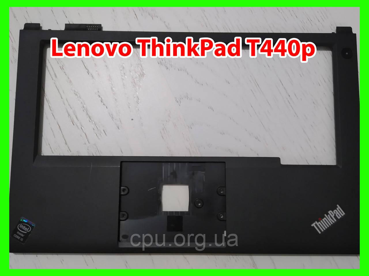 Palmrest Topcase верхняя часть корпуса Lenovo ThinkPad T440p