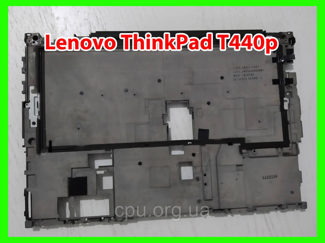 Срудняя частина корпусу Lenovo ThinkPad T440p