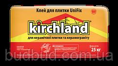 Клей для плитки Kirchland UniFix 25 кг