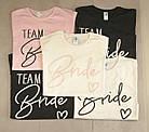"""Футболки с принтом на девичник """"Bride / Team Bride"""", фото 4"""