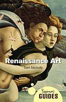 Renaissance Art: A Beginner's Guide