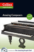 Amazing Composers. Level 2 (+MP3)