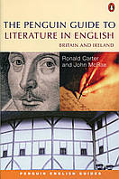 The Penguin Guide to Literature in English: Britain And Ireland
