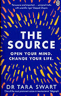 The Source. Open Your Mind, Change Your Life