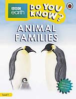 Animal Families - BBC Do You Know...? Level 1