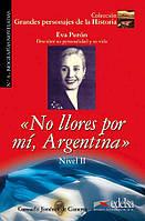 Eva Peron: No llores por mi, Argentina