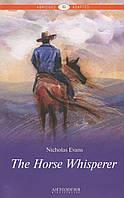 The Horse Whisperer / Приборкувач коней. Книга для читання англійською мовою
