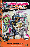 Ghoulfriends the Ghoul-it-Yourself Book (Monster High: Ghoulfriends Forever)
