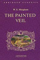 The Painted Veil / Візерунковий покрив. Книга для читання англійською мовою