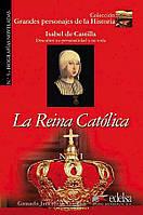 La Reina Catolica