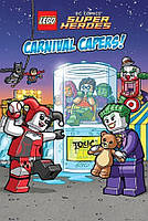 Lego DC Super Heroes. Carnival Capers! Reader #2