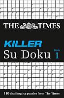 The Times Killer Su Doku. Book 1