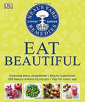 Neal's Yard Remedies: Eat Beautiful