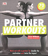 Partner Workouts. Work Out with a Partner for Double the Motivation and Twice the Impact