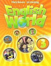 Підручник Англійська мова 3 клас Поглиблений English World 3 Pupil's Book Mary Bowen, Liz Hocking Macmillan