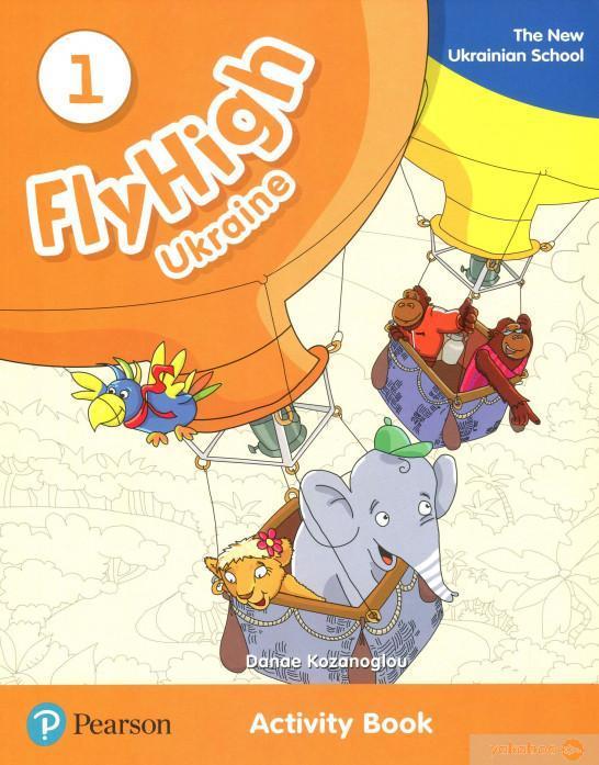 """Книга Английский язык для начальных классов """"Fly High Ukraine 1"""" Дана Козаноглу"""