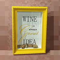 """Скарбничка для винних пробок - """"Wine is always great idea"""", фото 1"""
