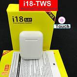 Бездротові навушники i18 TWS в стилі Apple AirPods сенсорні блютуз навушники, фото 8