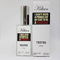 Kilian I don't Need A Prince By My Side To Be A Princess - Dubai Tester 60ml