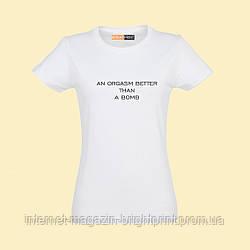 """Женская футболка с принтом """"An orgasm"""""""