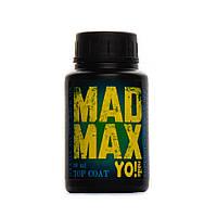 Супер стойкий топ без липкого слоя Yo!Nails Mad Max с UV фильтром, 30 мл