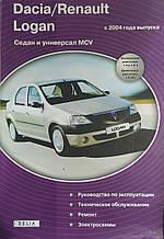 DACIA / RENAULT LOGAN седан • універсал Моделі з 2004 року Керівництво по ремонту та експлуатації