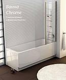 Ванна Ravak Chrome 150x70, фото 2