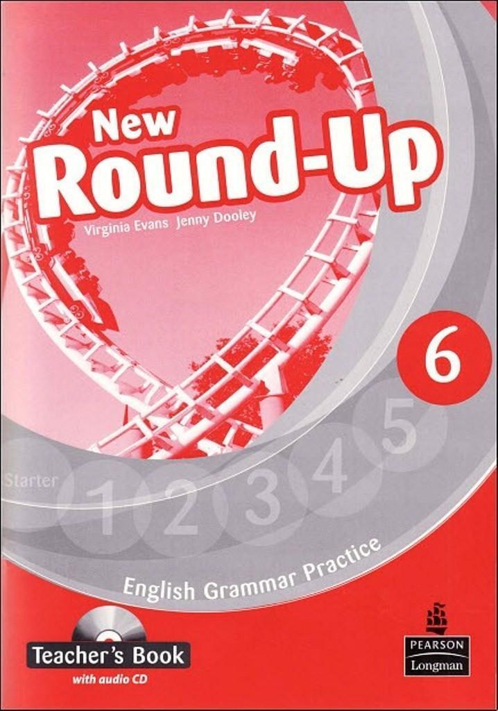 Книга для вчителя «New Round Up», рівень 6, Virginia Evans, Jenny Dooley   Pearson~Longman