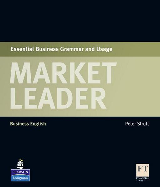 Market Leader , Essential Business Grammar & Usage / Посібник з граматики англійської мови