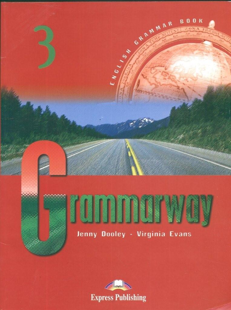 Підручник з відповідями «Grammarway», рівень 3, Jenny Dooley | Exspress Publishing
