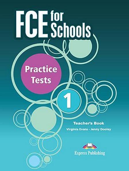 FCE for Schools exams 1, Practice Tests. Teacher's Book / Книга для учителя английского языка