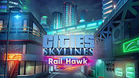 Cities: Skylines - Rail Hawk Radio ключ активації ПК